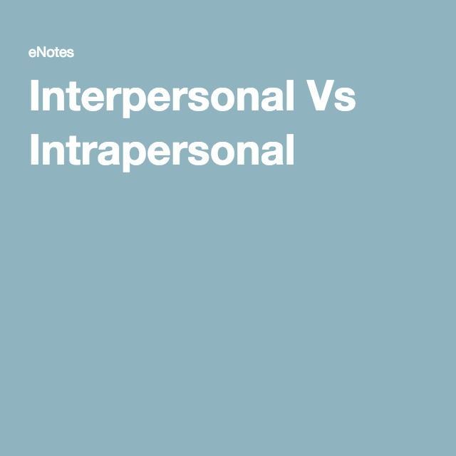 difference between interpersonal and intrapersonal communication pdf